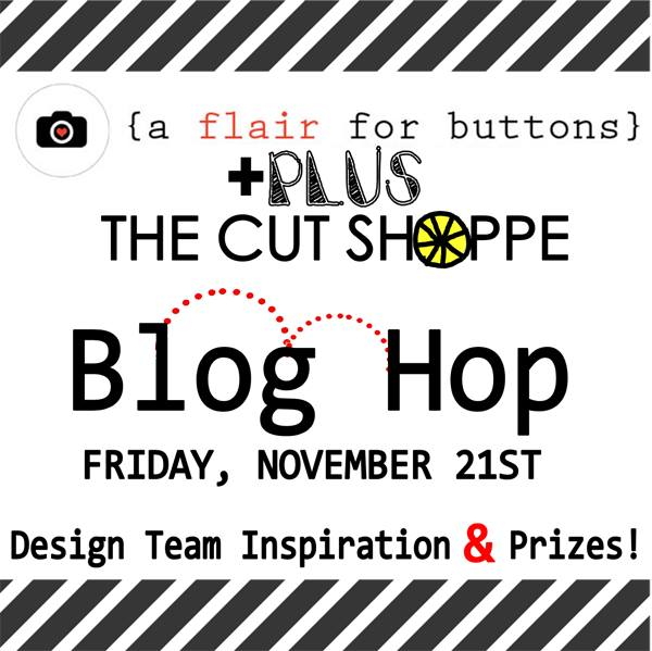 A Flair For Buttons & The Cut Shoppe Blog Hop Graphic